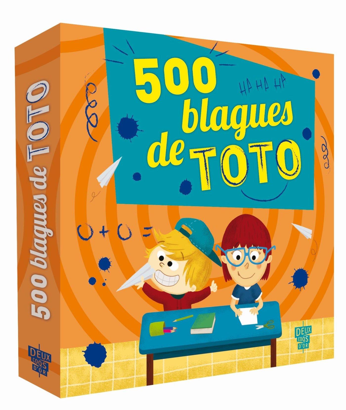 500 blagues de Toto Broché – 6 août 2014 Virgile Turier Gyom Deux Coqs d' Or 2013946937