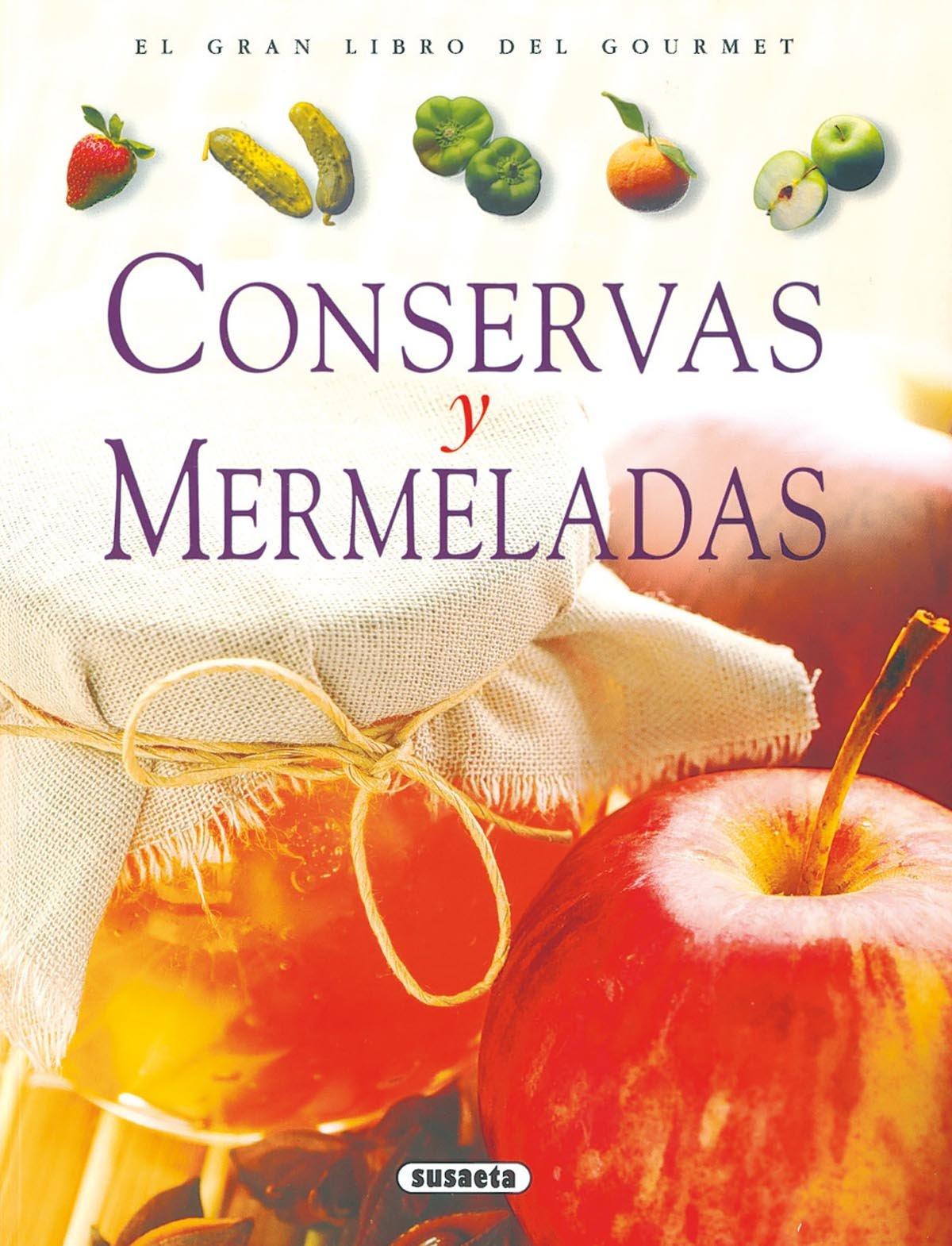 Conservas Y Mermeladas (El Gran Libro Del Gourmet): Amazon.es ...