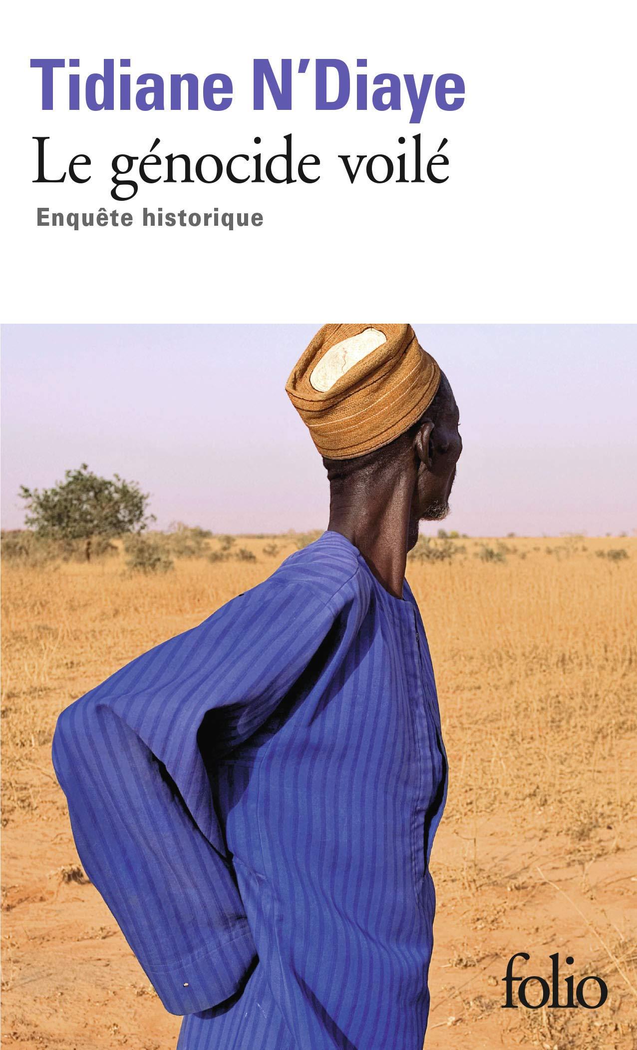 Amazon.fr - Le génocide voilé: Enquête historique - N'Diaye ...