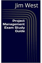 Project Management Exam Study Guide Kindle Edition