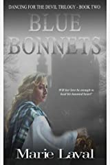 Blue Bonnets (Dancing for the Devil Book 2) Kindle Edition
