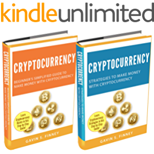 Cryptocurrency: 2 Books in 1: Beginners Guide + Strategies to Make Money with Cryptocurrency