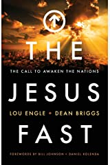 The Jesus Fast: The Call to Awaken the Nations Paperback