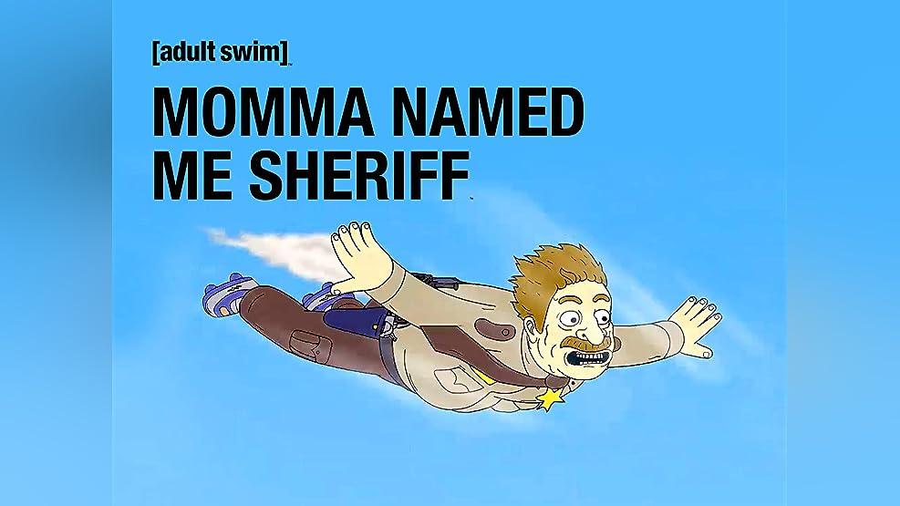 Momma Named Me Sheriff Season 1