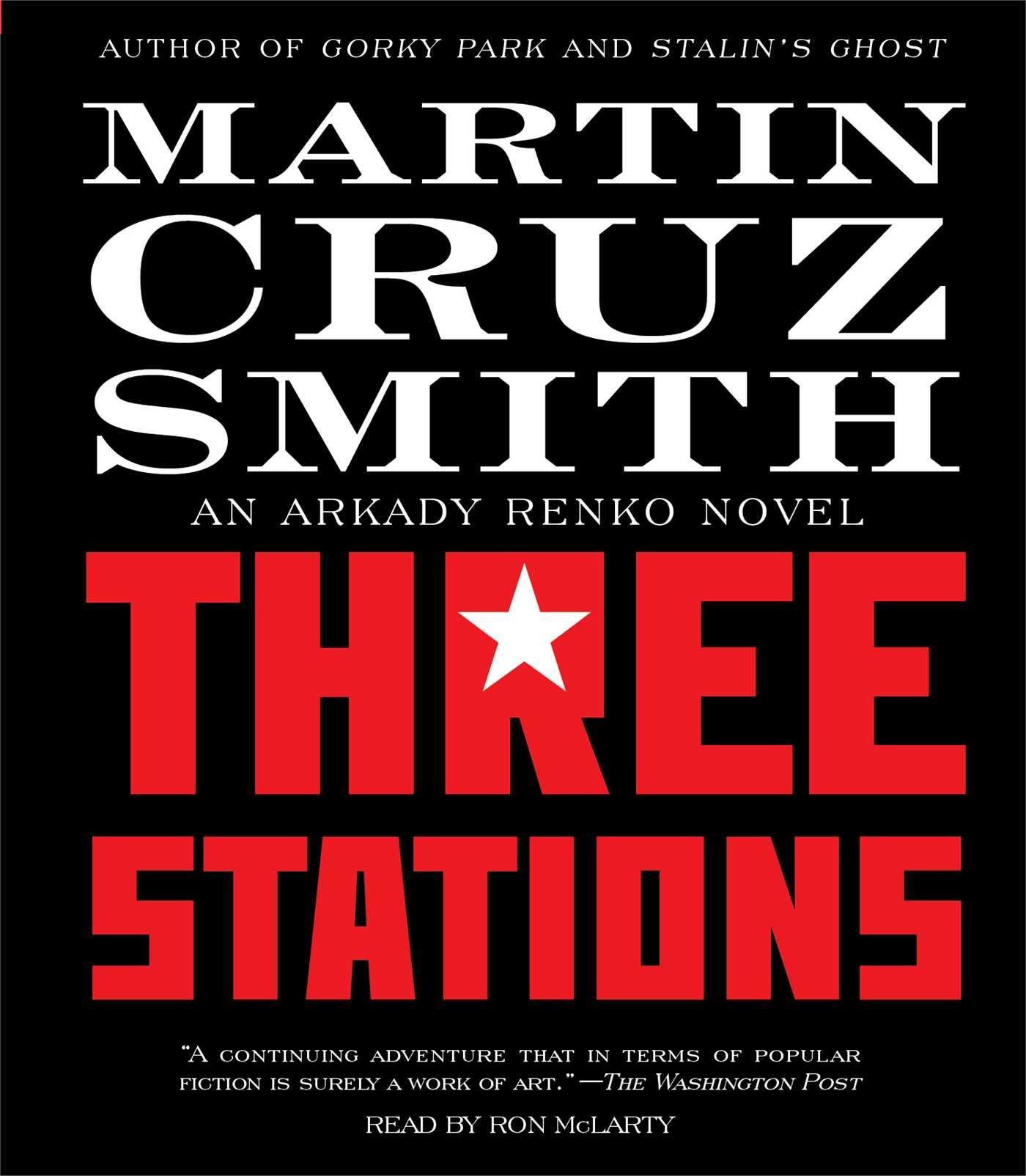 Three Stations (Arkady Renko): Amazon.es: Smith, Martin Cruz ...