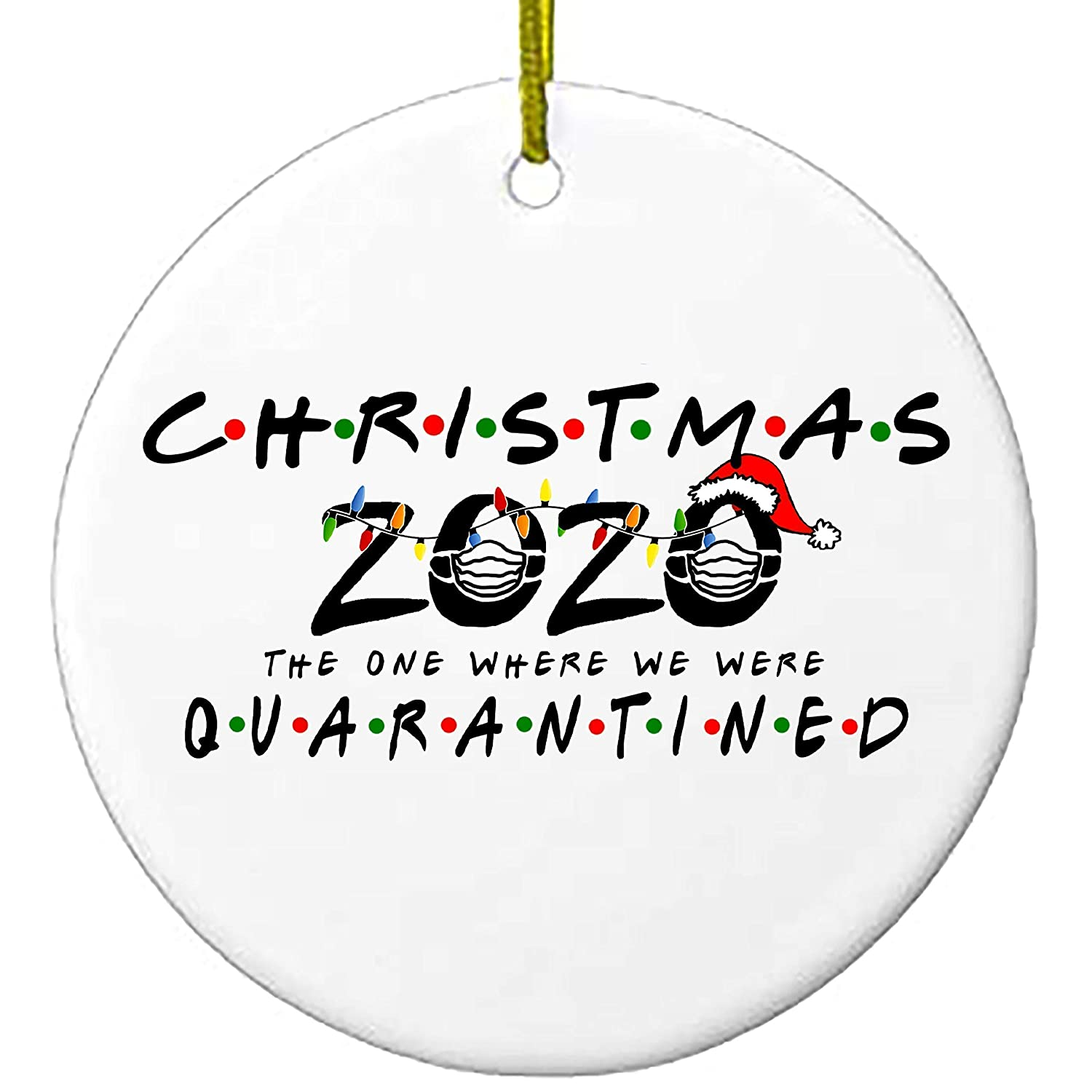 Friends Quarantine Merry Christmas Ornaments Gift Serenity Home Goods Social Distancing Funny Novelty Ceramic Holiday Decor Holiday XMAS Tree Ornament 2020 The One Where We Were Quarantined