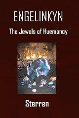 The Jewels of Huemancy (Engelinkyn Book 2) Kindle Edition