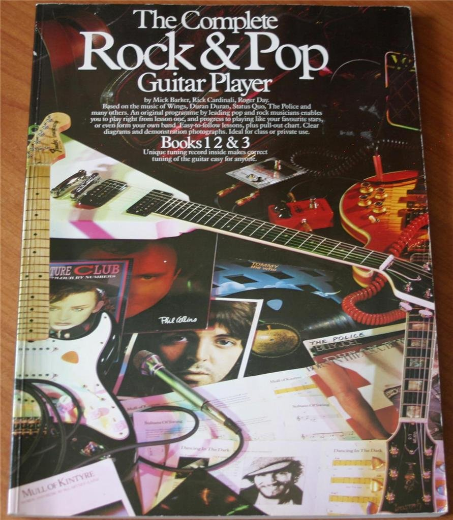 The Complete Rock and Pop Guitar Player: Books 1-3