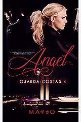 ANGEL (GUARDA-COSTAS 4) eBook Kindle