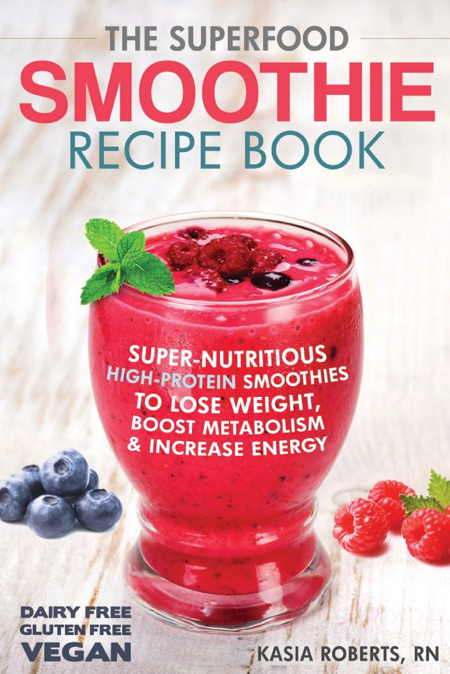 Superfood Smoothie Recipe Book Super Nutritious product image