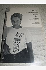 All My Grandmothers Could Sing: Poems By Nebraska Women Paperback