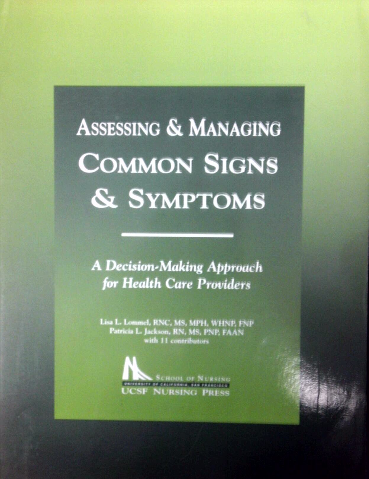 Assessing & Managing Common Sighns & Symptoms a Decision