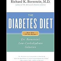 The Diabetes Diet: Dr. Bernstein's Low-Carbohydrate Solution (Dr. Bernstein's Low Carbohydrate Solution)