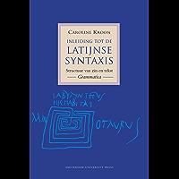 Inleiding tot de Latijnse Syntaxis: structuur van zin en tekst. Grammatica