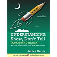 Understanding Show, Don't Tell: (And Really Getting It) (Skill Builders Series Book 1) (English Edition)