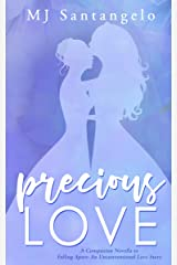 Precious Love: A Companion Novella to Falling Apart: An Unconventional Love Story Kindle Edition