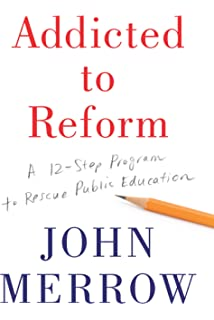 Amazon reinventing americas schools creating a 21st century addicted to reform a 12 step program to rescue public education fandeluxe Image collections