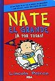 Nate El Grande. A Por Todas - Volumen 4 (FICCIÓN KIDS)