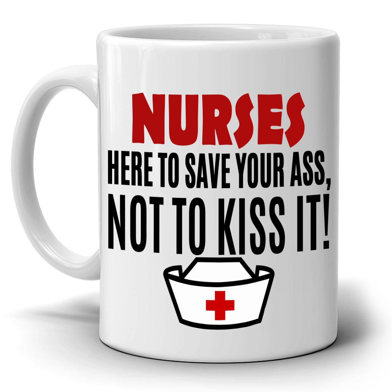 面白い授乳ギフトコーヒーマグ看護師Here to Save Your Ass Not to Kiss It、両面に印刷。 B074CK3G9P