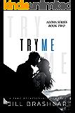 Try Me: A Fake Relationship Romance (Aloha Series Book 2)