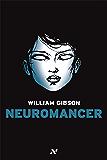 Neuromancer (Trilogia do Sprawl)