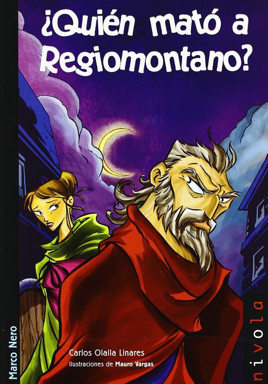 Quien Mato A Regiomontano?/ Who was kill Regiomontano? (Marco Nero) (Spanish Edition) pdf