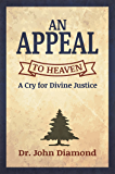 An Appeal to Heaven: A Cry for Divine Justice
