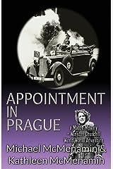 Appointment in Prague: A Mattie McGary + Winston Churchill World War 2 Adventure Paperback