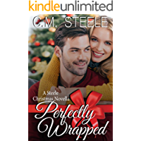 Perfectly Wrapped (A Steele Christmas Novella Book 2)