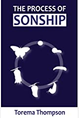 The Process of Sonship Kindle Edition