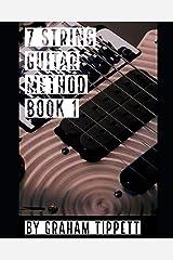7 String Guitar Method: Book 1 Paperback