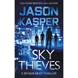 The Sky Thieves (Spider Heist Thrillers)