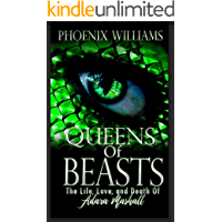 Queens of Beasts: The Life, Love, and Death of Adara Marshall (Book 1)
