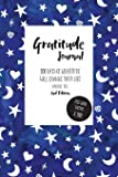 Gratitude Journal: 100 Days Of Gratitude Will Change Your Life: Universe Cover