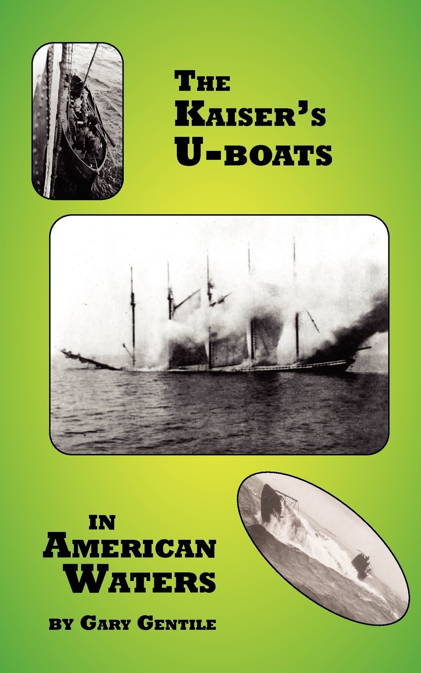The Kaiser's U-Boats in American Waters ebook