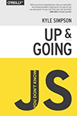 You Don't Know Js: Up & Going Paperback