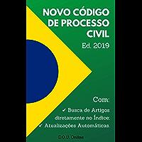 Novo Código de Processo Civil - Edição 2019: Inclui Busca de Artigos diretamente no Índice e Atualizações Automáticas. (D.O.U. Online)