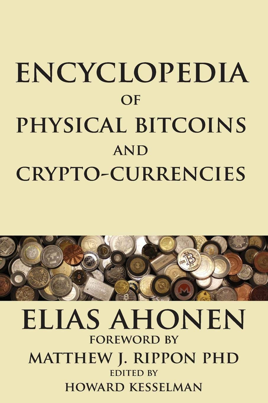 Encyclopedia of Physical Bitcoins and