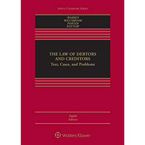 The Law of Debtors and Creditors: Text, Cases, and Problems (Aspen Casebook Series)