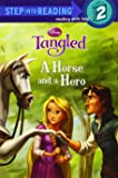 A Horse and a Hero (Disney Tangled) (Step into Reading)