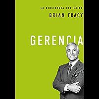 Gerencia (La biblioteca del éxito nº 2) (Spanish Edition)
