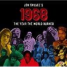Jon Savage's 1968 ~ The Year The World Burned