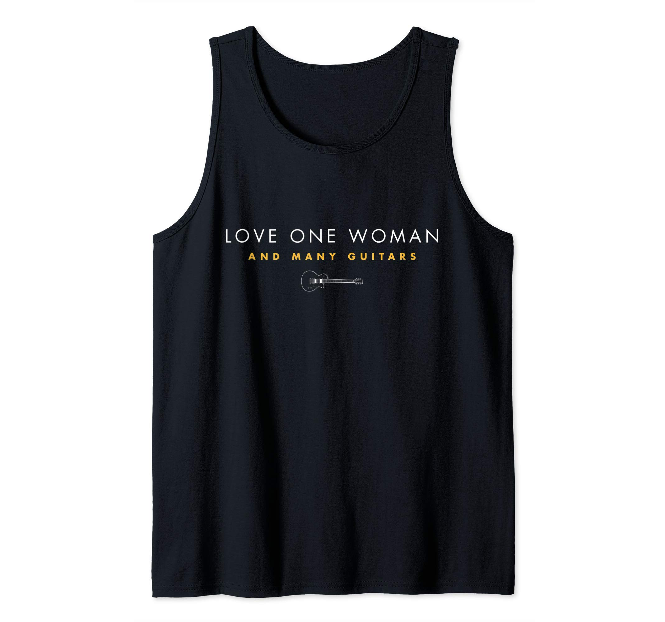 Guitar - Love One Woman and Many Guitars Tank Top by Guitar Shirt