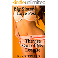 Big Sister Love Fest: A Harem Adventure (They're Out of My League Book 3)