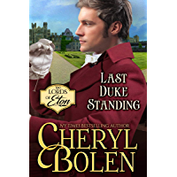 Last Duke Standing (The Lords of Eton Book 3)