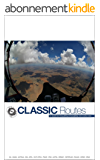 Classic Routes: the World's Best Hang Gliding and Paragliding Cross Country Routes (English Edition)