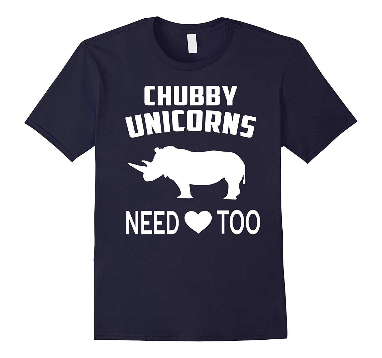 Chubby Unicorn Need Love Too T-Shirt - Chubby Unicorn Shirts-CD