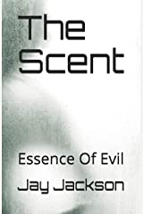 The Scent: Essence Of Evil Paperback