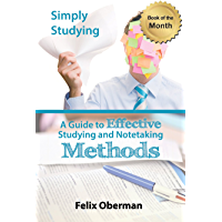 Simply Studying: A Guide To Effective Studying and Note-taking (English Edition)