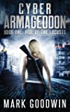 Rise of the Locusts: A Post-Apocalyptic Techno-Thriller